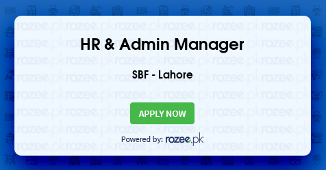 HR & Admin Manager Job, Lahore, SBF - ROZEE PK