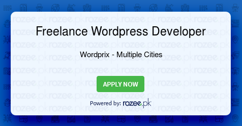 Freelance Wordpress Developer Job, Islamabad, Rawalpindi, Wordprix