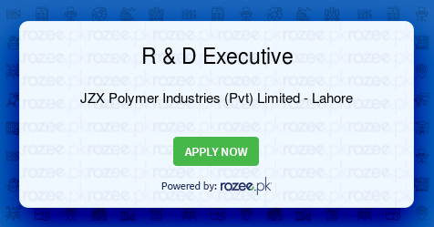 R & D Executive Job, Lahore, JZX Polymer Industries (Pvt