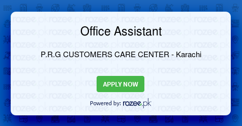 Office Assistant Job, Karachi, P R G CUSTOMERS CARE CENTER - ROZEE PK