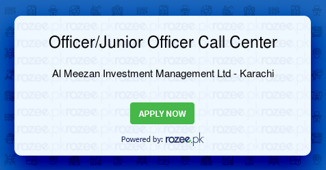 Officer/Junior Officer Call Center Job, Karachi, Al Meezan